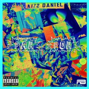download kizz daniel pah poh mp3