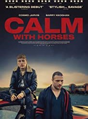 Calm With Horses (2019) - Hollywood Movie