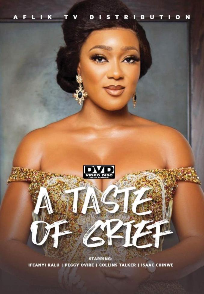 Taste Of Grief – Nollywood Movie