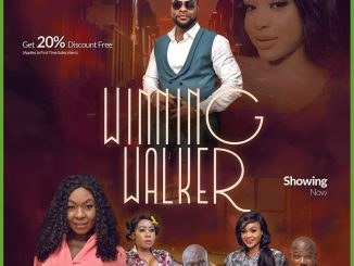 Winning Walker – Nollywood Movie