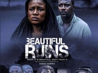 Beautiful Ruins – Nollywood Movie