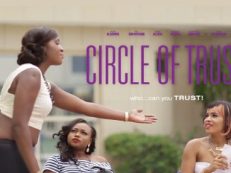 Circle of Trust – Nollywood Movie