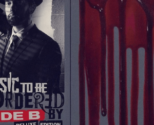 Eminem – Music to Be Murdered By (Side B Deluxe)