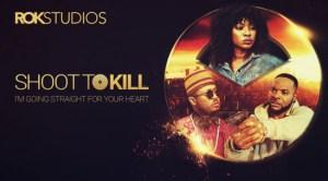 Shoot To Kill – Nollywood Movie