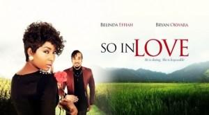 So In Love – Nollywood Movie
