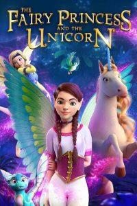 The Fairy Princess & the Unicorn (2020)