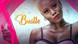 Bustle – Nollywood Movie