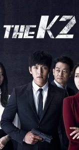 The K2 Season 1 Episode 1 – 16 (Korean Drama)
