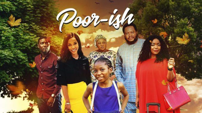 poor-ish-–-nollywood-movie