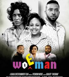Woeman – Nollywood Movie