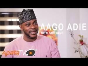 Aago Adie – Latest Yoruba Movie 2021
