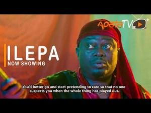 Ilepa – Latest Yoruba Movie 2021