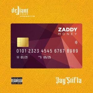 Jaystifla - Zaddy Money