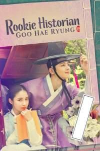 Rookie Historian Goo Hae-Ryung Season 1 Episode 1-20