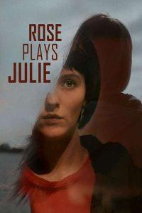 Rose Plays Julie (2020)