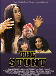 The Stunt – Nollywood Movie
