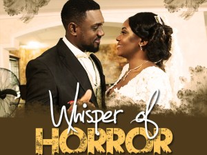 Whispers Of Horror – Nollywood Movie