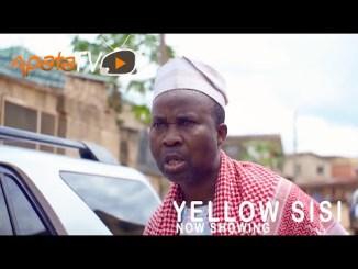 Yellow Sisi – Latest Yoruba Movie 2021