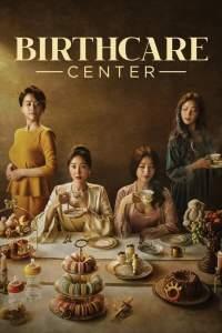 Birthcare Center Season 1 Episode 1