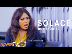 Solace – Latest Yoruba Movie 2021