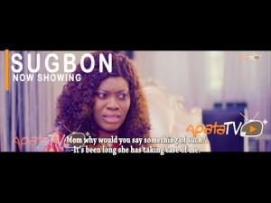 Sugbon – Latest Yoruba Movie 2021