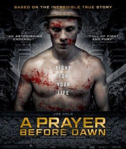 A Prayer Before Dawn (2017)