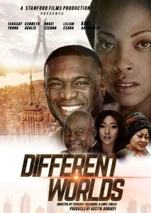 Different Worlds – Nollywood Movie