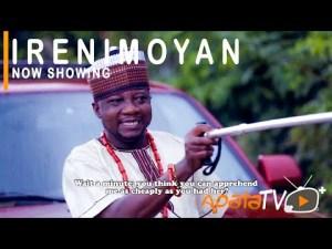 Irenimoyan – Latest Yoruba Movie 2021