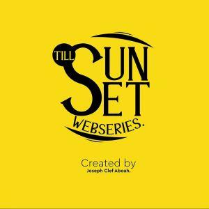 Till Sunset – Nollywood Movie