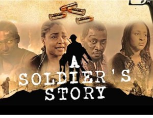 A Soldier's Story - Nollywood Movie