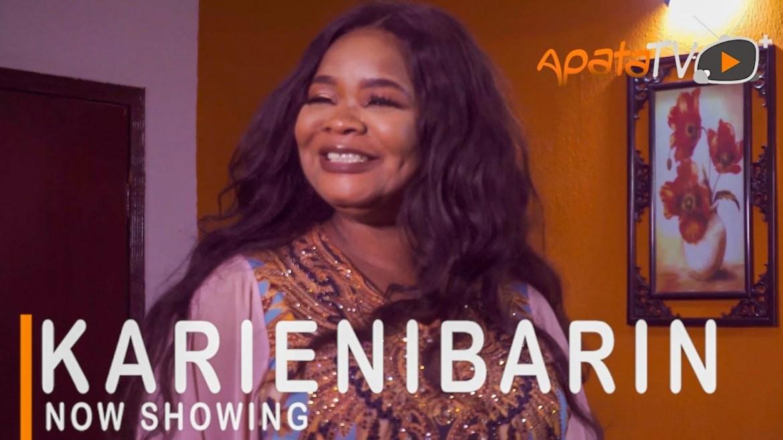 Karenibarin – Yoruba Movie 2021