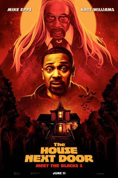 Meet The Blacks 2: The House Next Door (2021)