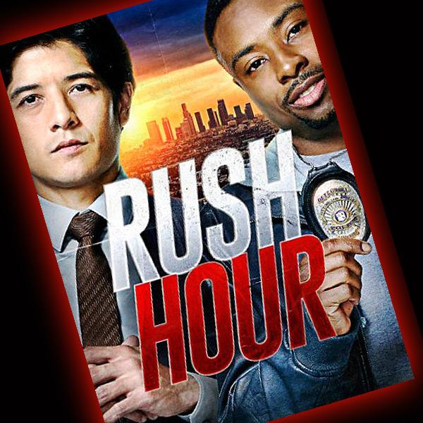 Rush Hour (2016) Season 1 Episode 1