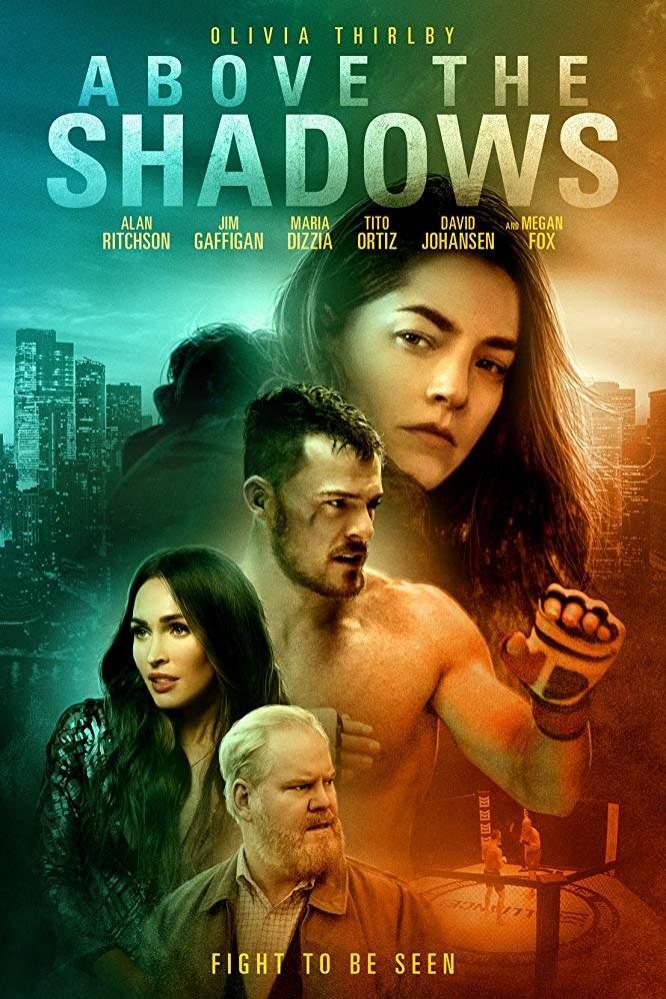 Above the Shadows (2019) - Hollywood Movie