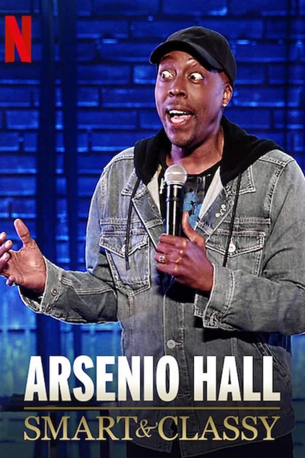 Arsenio Hall: Smart and Classy (2019)