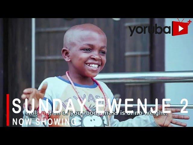 Sunday Ewenje Part 2 – Yoruba Movie 2021