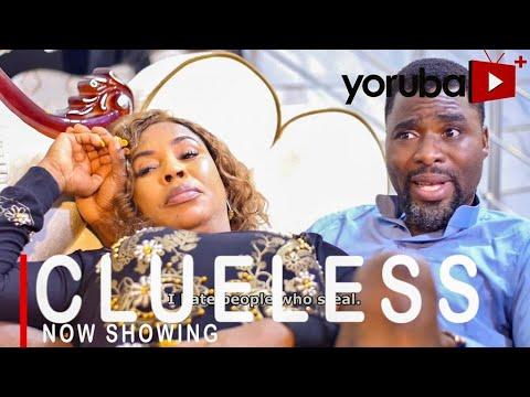 Clueless – Yoruba Movie 2021