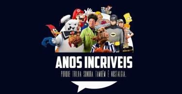 anos2bincr25c325adveis - Canal Anos Incriveis: Curiosidades sobre desenhos animados
