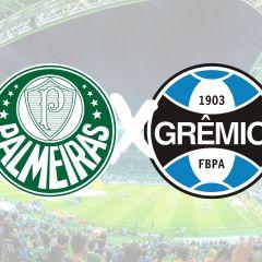 Pré-jogo: Palmeiras x Grêmio – Campeonato Brasileiro