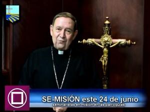 MONS. ALONSO GARZA INVITA A SE-MISIÓN 2016