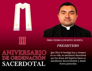 II ANIVERSARIO SACERDOTAL PBRO. PEDRO LUIS SOTO HUERTA