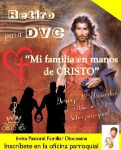 PARROQUIA CRISTO REY INVITA AL RETIRO PARA DVC EN PIEDRAS NEGRAS