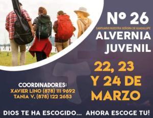 SANTUARIO DE GUADALUPE TE INVITA AL RETIRO ALVERNIA JUVEIL #26 EN PIEDRAS NEGRAS