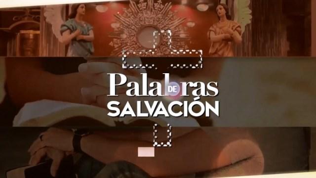 VIDEO: PALABRAS DE SALVACIÓN 15 DE MARZO