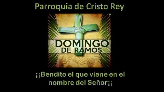 PROGRAMA DE SEMANA SANTA DE LA PARROQUIA CRISTO REY EN PIEDRAS NEGRAS