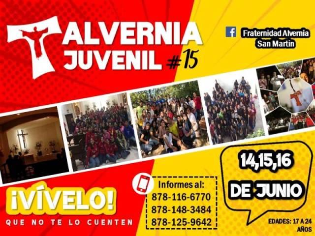LA RECTORÍA SAN MARTÍN DE PORRES INVITA A SU ALVERNIA JUVENIL #15