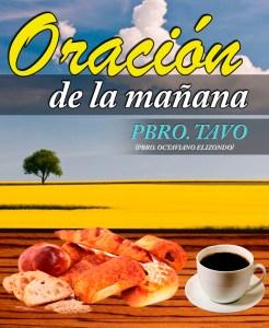 ORACIÓN DE LA MAÑANA 24 MAYO 2019