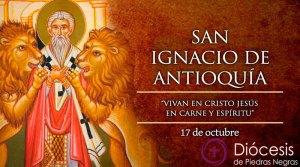Hoy es fiesta de San Ignacio de Antioquía, primero en decir