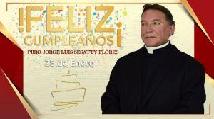 ¡FELIZ CUMPLEAÑOS PBRO. JORGE LUIS SESATTY FLORES!