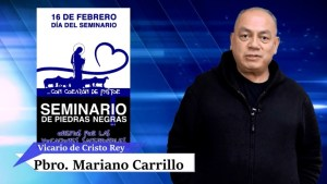 VIDEO: CON CORAZÓN DE PASTOR: PBRO. MARIANO CARRILLO